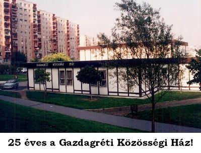 25 éves a Gazdagréti Közösségi Ház!